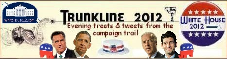 Trunkline 2012:  Wednesday's Word On the Campaign Trail